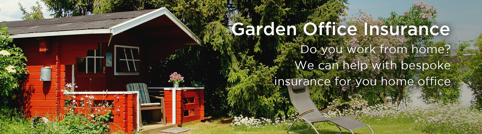 Home garden Office Insurance Banner